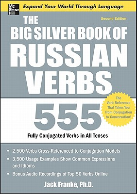 The Big Silver Book of Russian Verbs By Franke, Jack